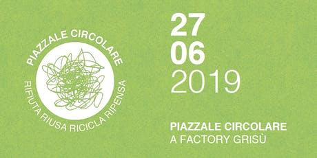 Piazzale Circolare - Festival dell'Economia Circolare biglietti