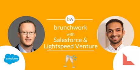 Salesforce and Lightspeed Venture: brunchwork After Hours tickets
