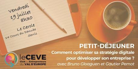 Petit-déjeuner du CEVE : « Optimiser sa stratégie digitale » billets