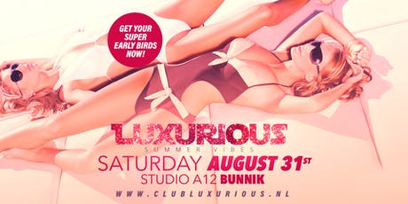 LUXURIOUS SUMMER VIBES tickets