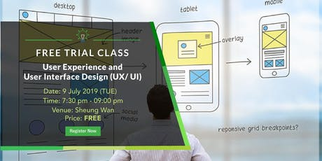 Free Trial Class: User Experience/ User Interface Design Course(9 July 2019) tickets