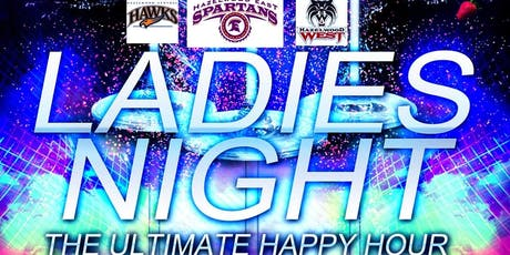 LADIES NIGHT PRESENTS..THE ULTIMATE HAPPY HOUR!! tickets