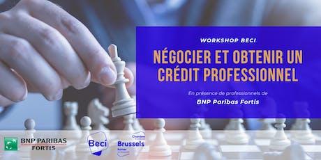 Workshop: Comment négocier et obtenir un crédit professionnel ? billets