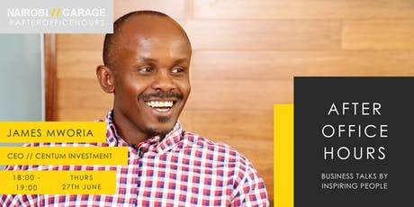 After Office Hours with Dr James Mworia tickets