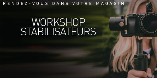 Workshop stabilisateurs