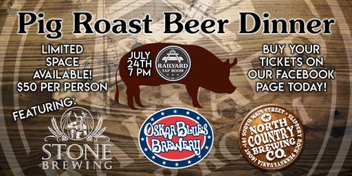Railyard's 1st Pig Roast Beer Dinner