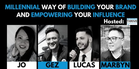 Millennial Way of Building your Brand & Empowering your Influence tickets