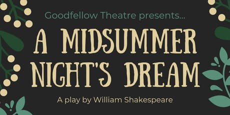A Midsummer Night's Dream: Closing Night tickets