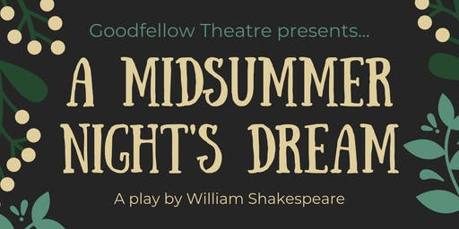 A Midsummer Night's Dream: Closing Night