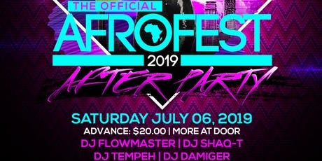 AFROFEST 2019 After-Party I tickets