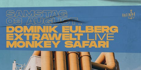 Dominik Eulberg, Extrawelt live, Monkey Safari am Hafen 49 Tickets