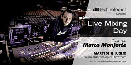 LIVE MIXING DAY - dBTechnologies con Marco Monforte biglietti