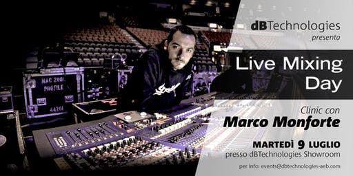 LIVE MIXING DAY - dBTechnologies con Marco Monforte