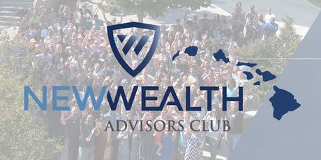New Wealth Advisors Club Hawaii RPP Introduction tickets