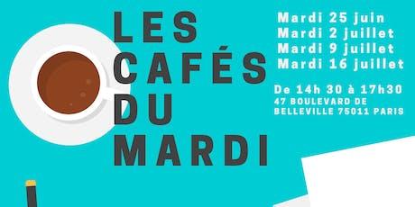 LES CAFÉS DU MARDI billets