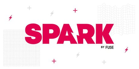 Spark by Fuse Launch Event  tickets