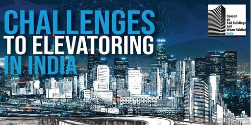 Challenges to Elevatoring India
