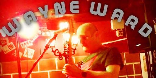 Wayne Ward Live @ Kennedys