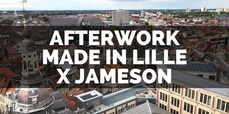 Afterwork : Made in Lille x Jameson billets