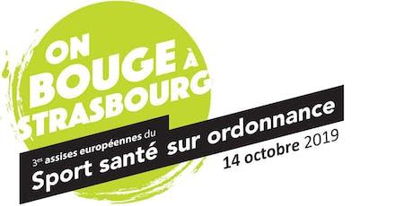 3èmes Assises du Sport Santé Sur Ordonnance à Strasbourg billets