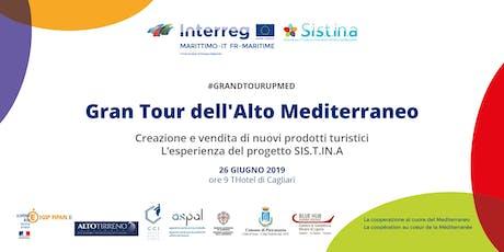 Gran Tour dell'Alto Mediterraneo tickets