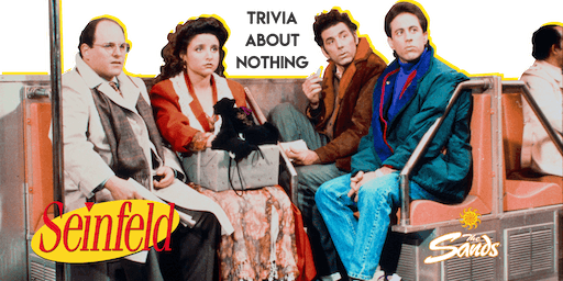 SEINFELD Trivia at The Sands Hotel