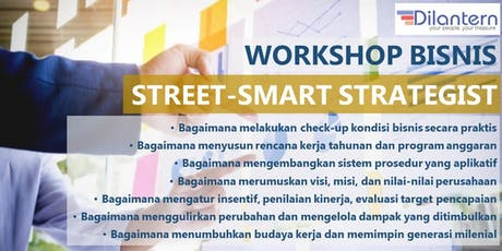 Workshop Bisnis Bandung: STREET-SMART STRATEGIST tickets