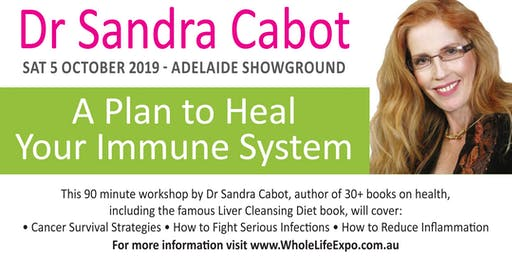 A Plan to Heal Your Immune System. With Dr Sandra Cabot