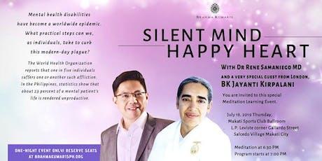 Silent Mind, Happy Heart tickets