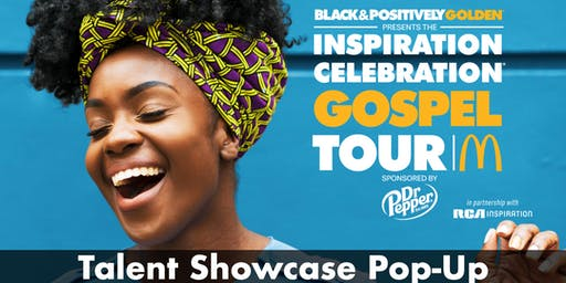 McDonald's Inspiration Celebration Gospel Tour - Talent Showcase Attendee