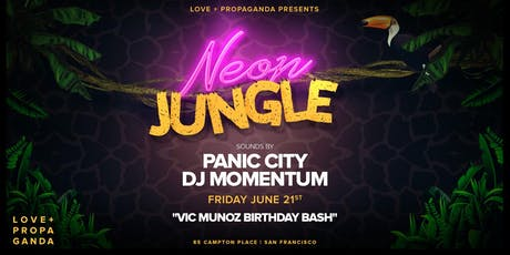 The Neon Jungle Theme Party - DJs PANIC CITY & MOMENTUM at Love + Propaganda tickets