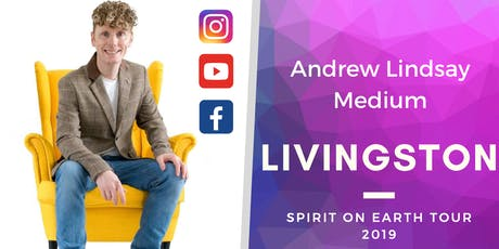 "Andrew Lindsay Medium Live in LIVINGSTON ""Spirit On Earth Tour"" tickets"