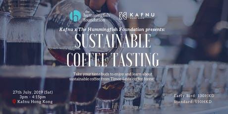 Kafnu x The Hummingfish Foundation Presents: Sustainable Coffee Tasting tickets