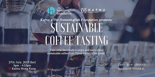 Kafnu x The Hummingfish Foundation Presents: Sustainable Coffee Tasting