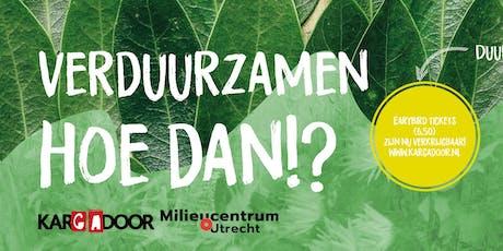 Duurzaam Geluk met Michiel Hobbelt | Verduurzamen, Hoe dan?! tickets