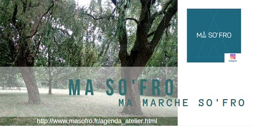 ATELIER MA MARCHE SO'FRO