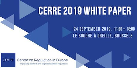 CERRE 2019 White Paper Conference tickets