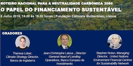 Roteiro Nacional para a Neutralidade Carbónica em 2050: O Papel do Financiamento Sustentável