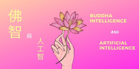 Buddha Intelligence and Artificial Intelligence tickets