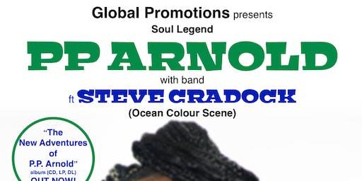 PP ARNOLD w/band featuring Steve Cradock (Ocean Colour Scene )