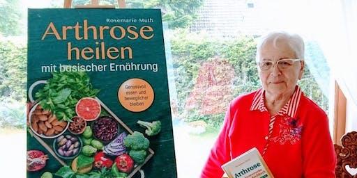 Arthrose Heilen:Basisch-Vegetarisches Ernährung, Rosemarie Muth Seminare