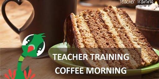 Teacher Training Coffee Morning