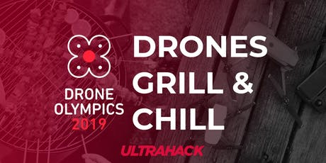 Drones, Grill and Chill tickets
