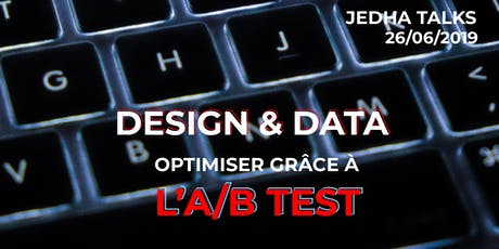 Design & Data : Optimiser grâce à l'A/B TEST - Romain, Data Scientist billets