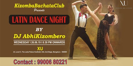 Latin Dancing Social Night- Salsa ,Bachata and Kizomba tickets