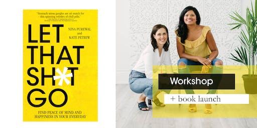 """""""Let that Sh*t Go"""" signature workshop & UK book launch - lululemon Regent Street"""