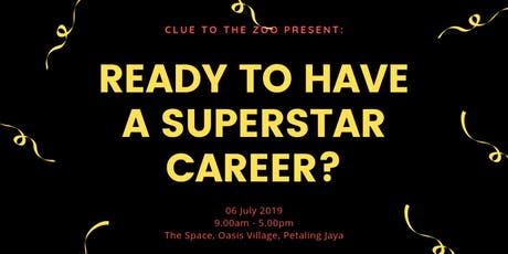 Fresh Graduates, Are You Ready For A Superstar Career? tickets