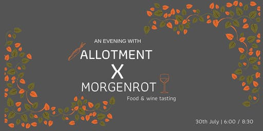 An evening with Allotment & Morgenrot