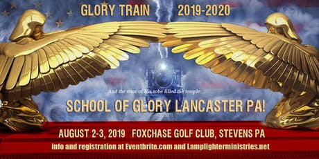 Glory Train—School of Glory Lancaster PA tickets