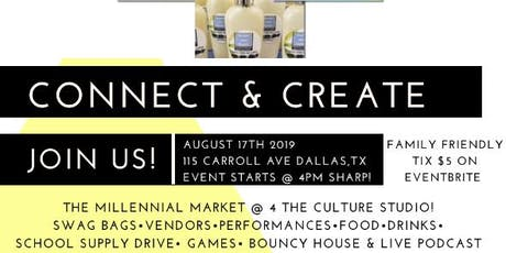 The Millennial Market Connect & Create Event  tickets
